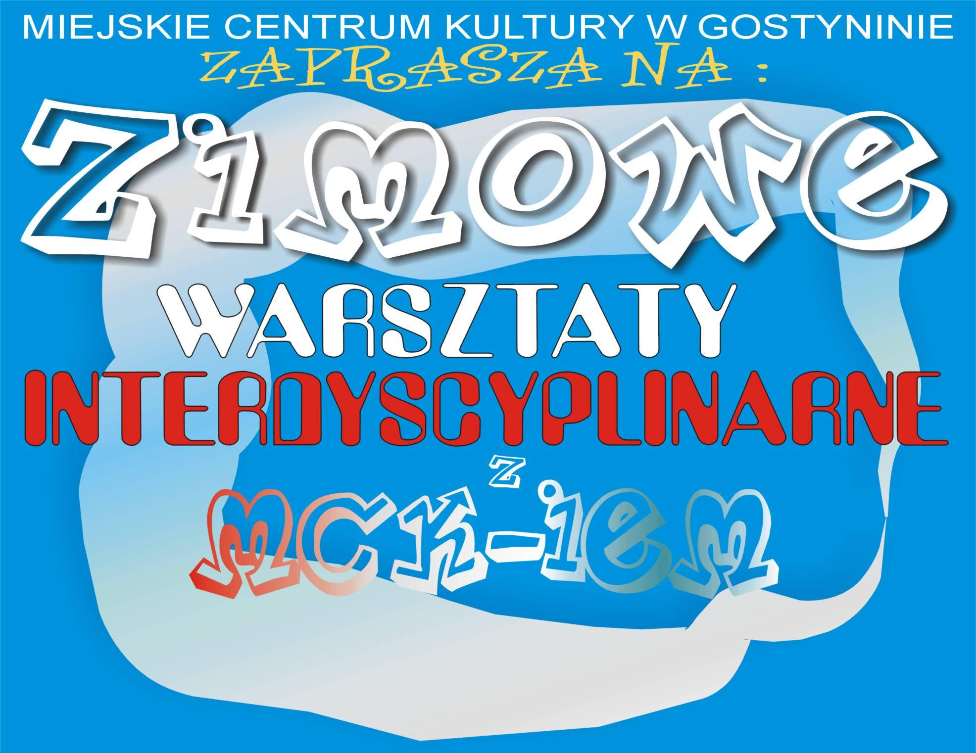 ZIMOWE WARSZTATY INTERDYSCYPLINARNE