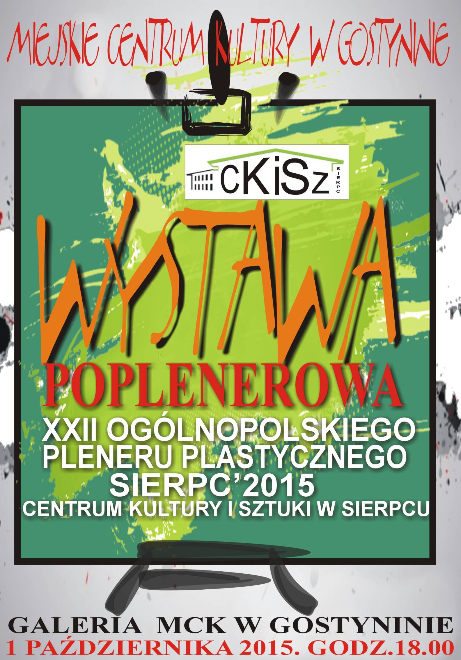 """WYSTAWA POPLENEROWA """"SIERPC 2015"""""""