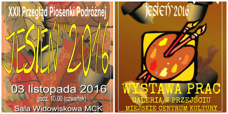 """""""JESIEŃ '2016"""" – ZAPRASZAMY NA PRZEGLĄD PIOSENKI I WYSTAWĘ POKONKURSOWĄ"""