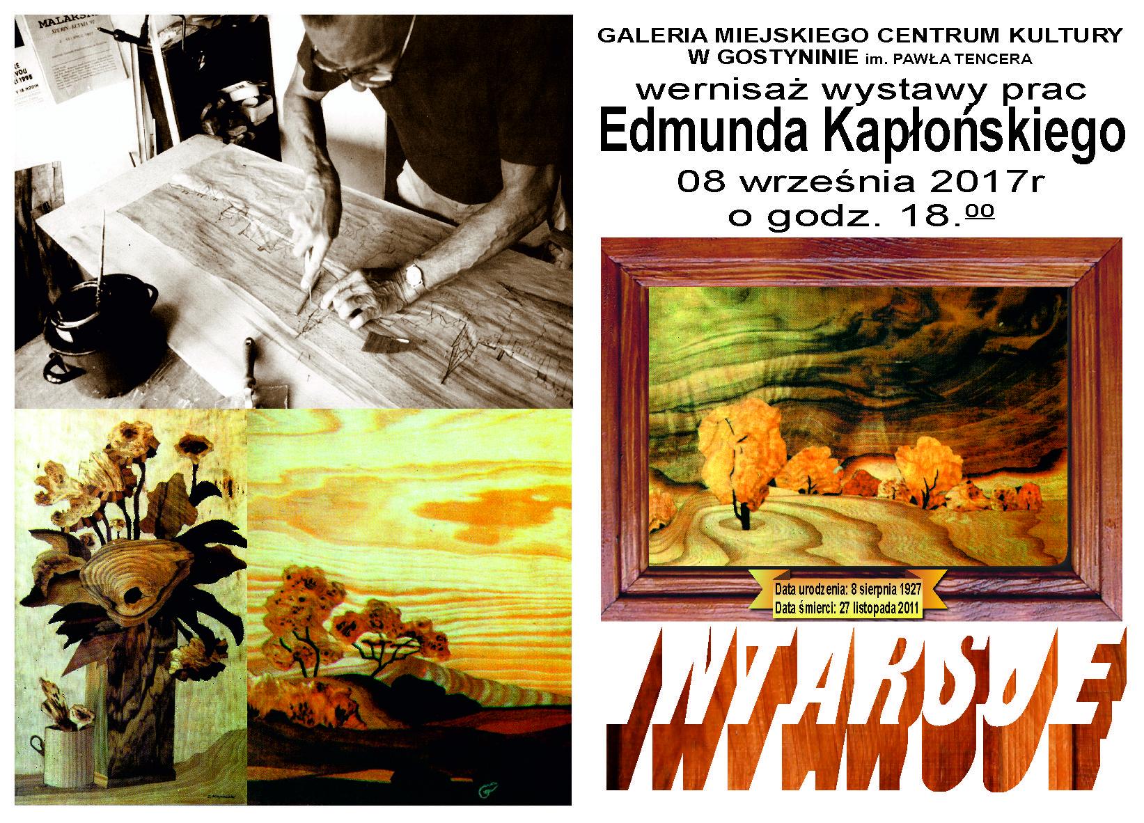 Wystawa prac Edmunda Kapłońskiego