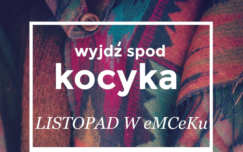 LISTOPAD W eMCeKu