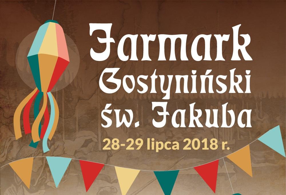 IV JARMARK GOSTYNIŃSKI ŚW. JAKUBA 2018 R.