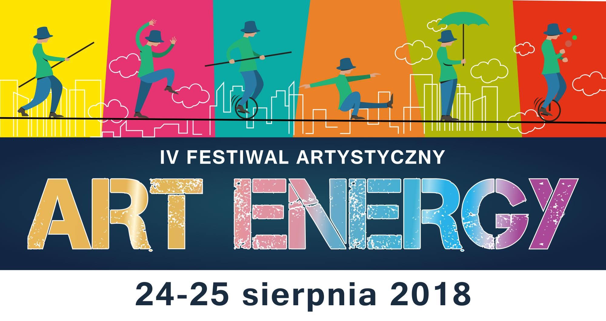 """IV FESTIWAL ARTYSTYCZNY """"ART ENERGY"""" JUŻ W NAJBLIŻSZY WEEKEND"""
