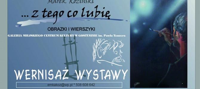 Zapraszamy na wystawę Marka Kozińskiego