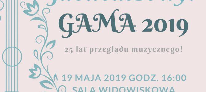 Koncert jubileuszowy GAMA 2019