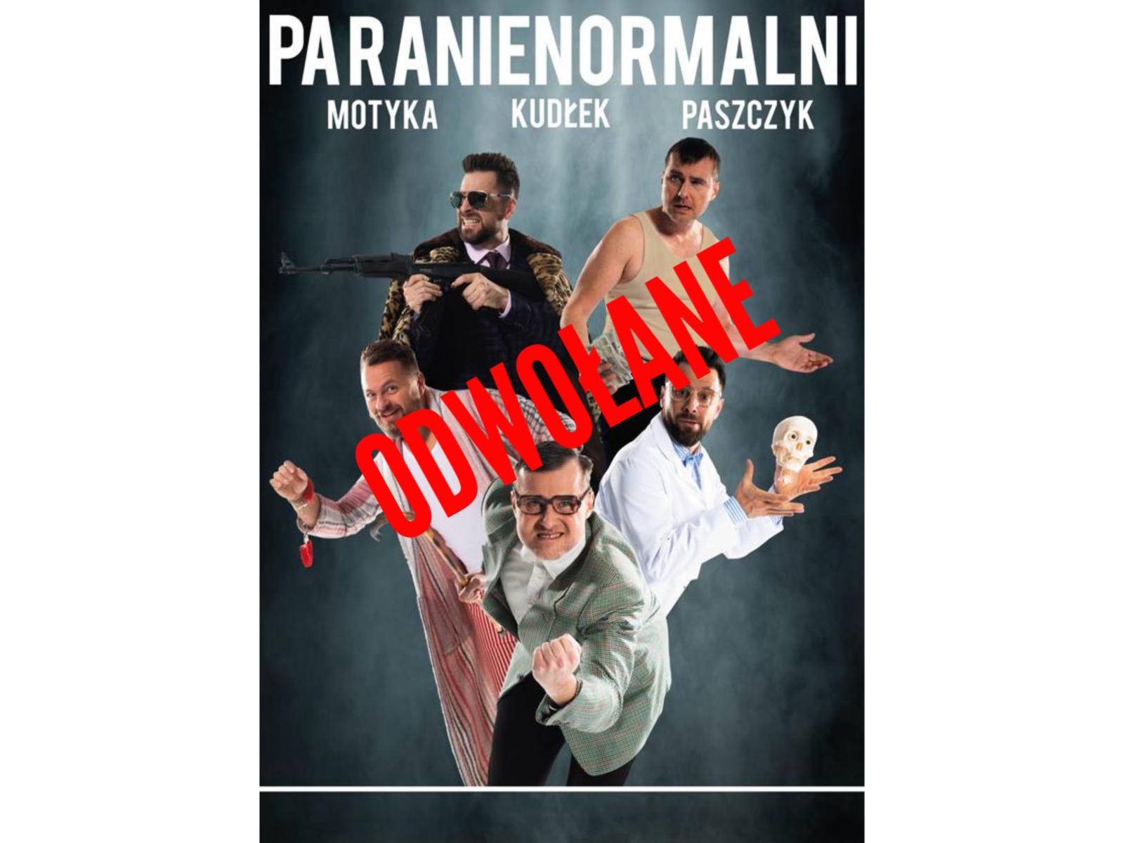 """Kabaret Paranienormalni """"Z humorem trzeba żyć"""" – ODWOŁANE"""