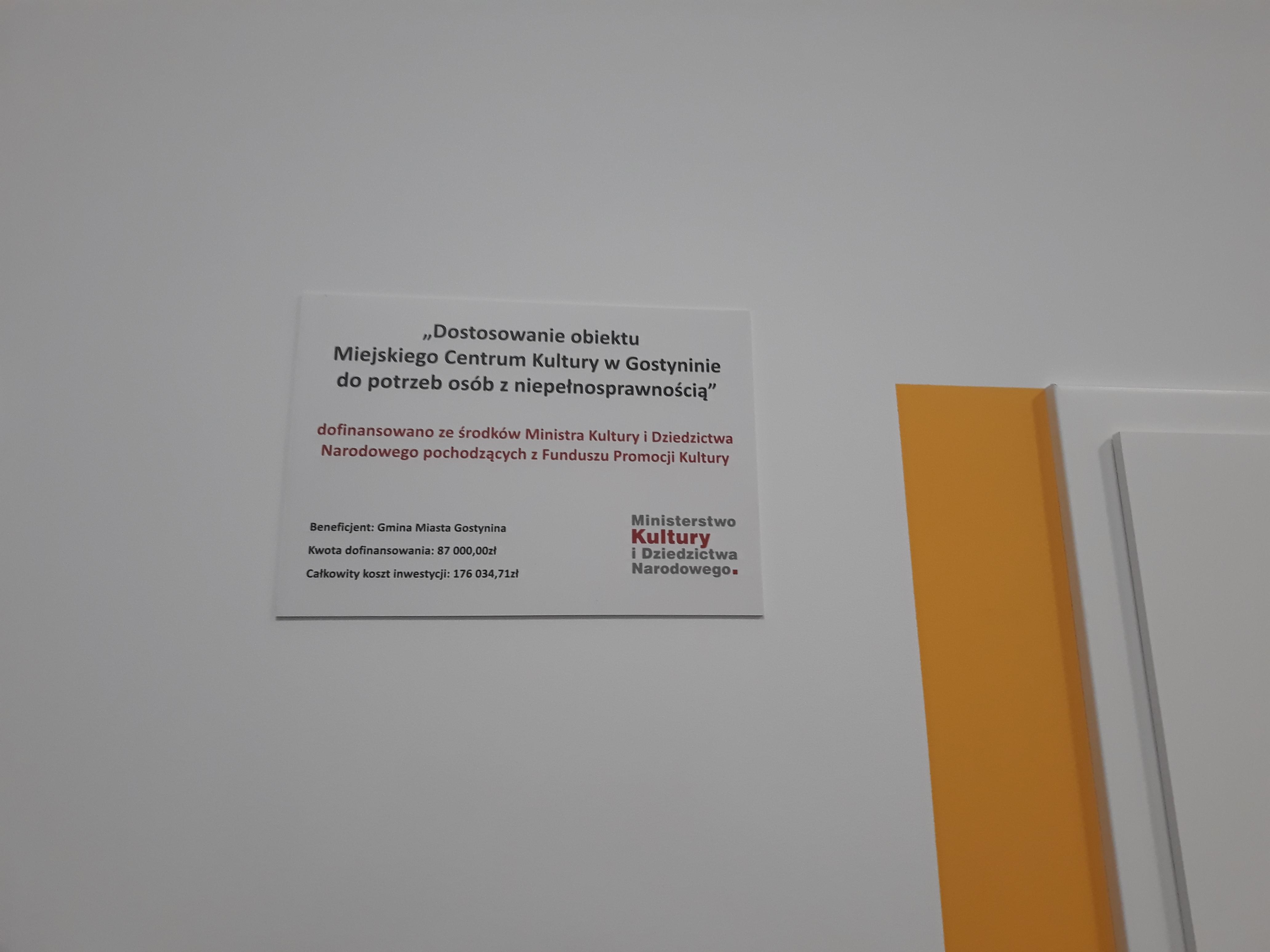 Dostosowanie obiektu Miejskiego Centrum Kultury w Gostyninie  do potrzeb osób z niepełnosprawnością