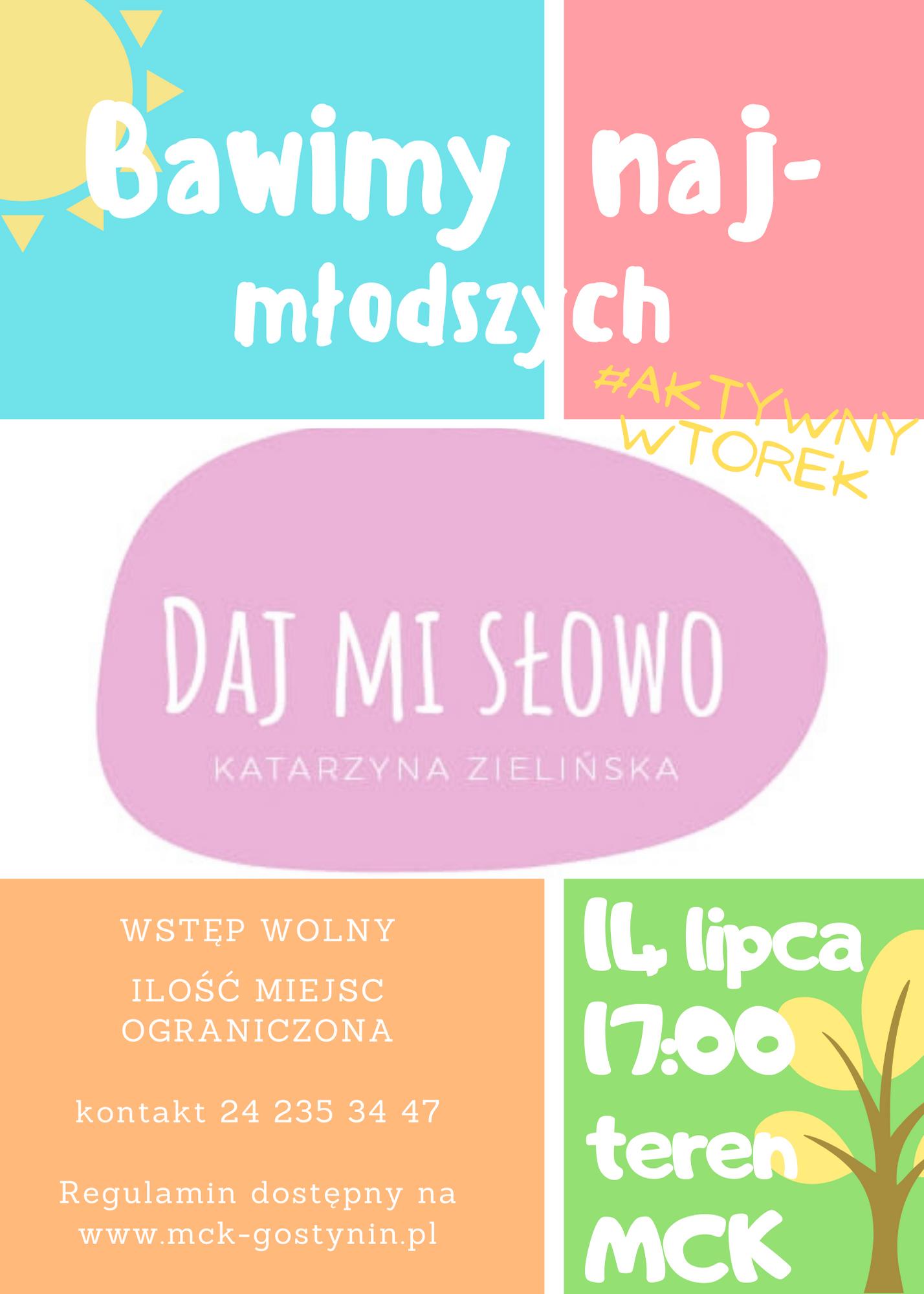 14/07 | Bawimy najmłodszych z Kasią Daj Mi Słowo – AKTYWNY WTOREK