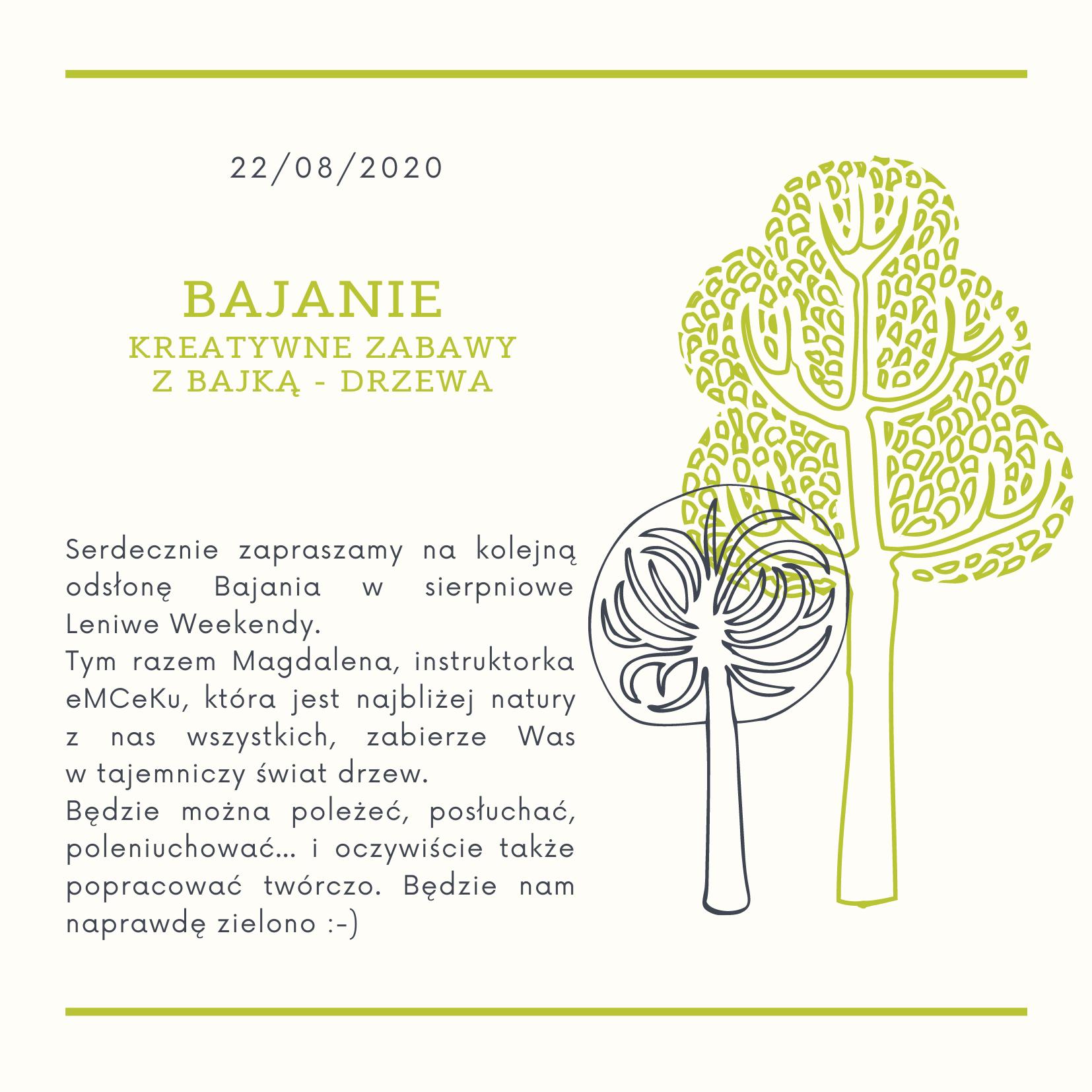 22/08 – Bajanie – kreatywne zabawy z bajką: Drzewa – Leniwe Weekendy