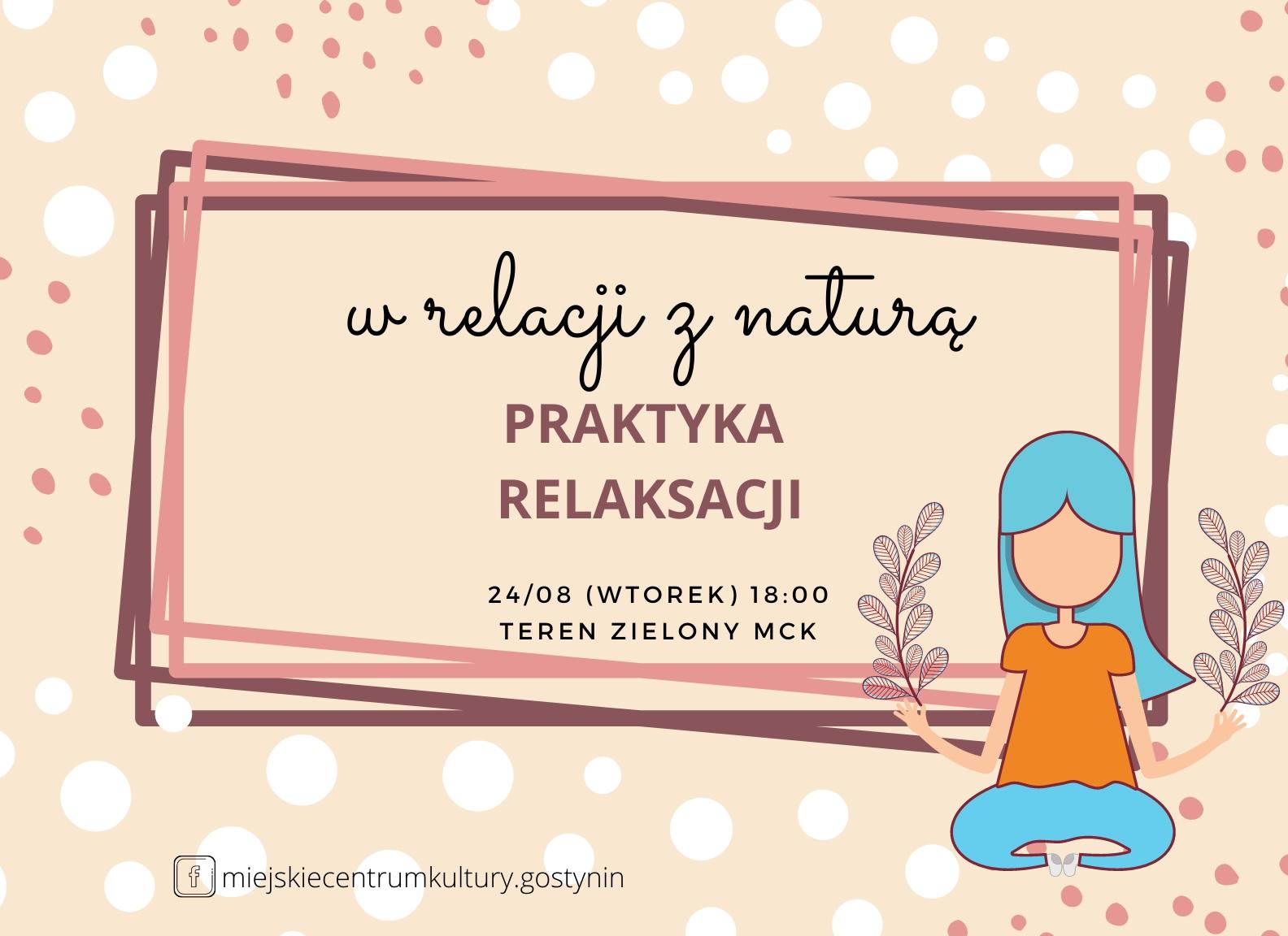 """24/08   """"W relacji z naturą"""" praktyka relaksacji dla dorosłych #aktywnywtorek"""